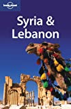 Lonely Planet Syria & Lebanon (lonely Planet Syria And...