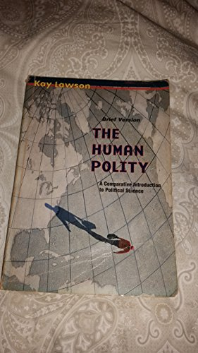 The Human Polity: A Comparative Introduction to Political Science