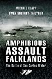 img - for Amphibious Assault Falklands: The Battle of San Carlos Water book / textbook / text book