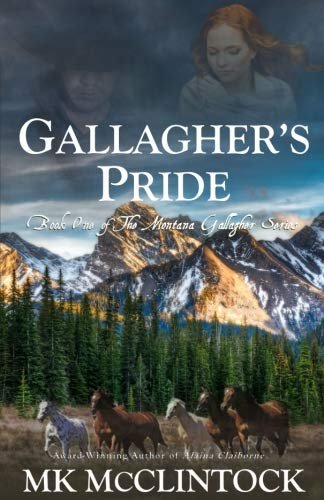Gallagher's Pride: Book One of the Gallagher Series (Volume 1) PDF
