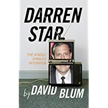 Darren Star: The Kindle Singles Interview (Kindle Single)