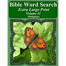 Bible Word Search Extra Large Print Volume 41: Philippians