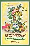 Recetario del Vegetariano Feliz, Mary Jerade, 9706661417