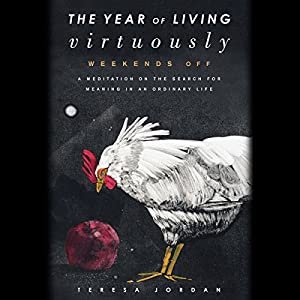 The Year of Living Virtuously Audiobook