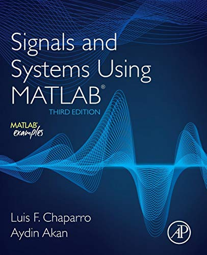 (Signals and Systems using MATLAB)