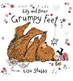 img - for Grumpy Feet (Lily and Bear) book / textbook / text book