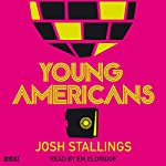 Young Americans | Josh Stallings