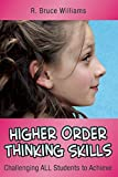 img - for Higher-Order Thinking Skills: Challenging All Students to Achieve (In a Nutshell) by Williams R. Bruce (2015-03-17) Paperback book / textbook / text book