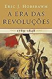 capa de A era das revoluções: 1798-1848