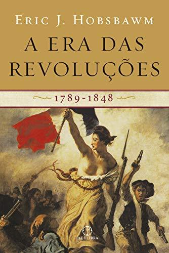 A era das revoluções: 1798-1848