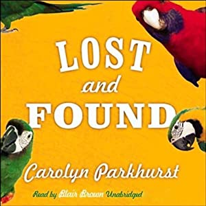 Lost and Found Audiobook