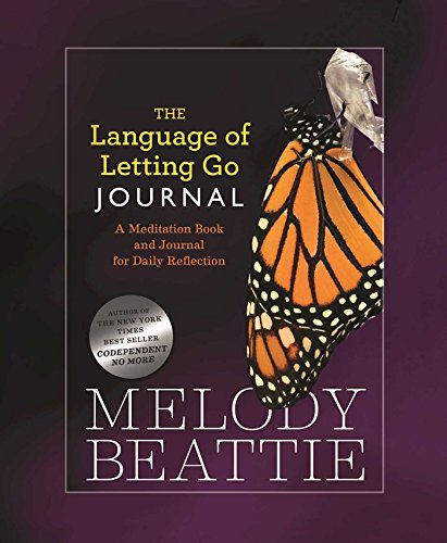 The Language of Letting Go Journal: A Meditation Book and Journal for Daily Reflection by Hazelden