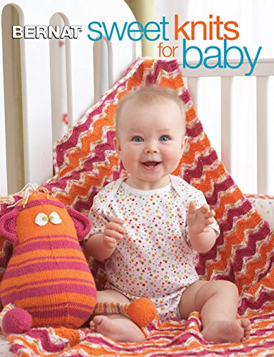 Sweet Knits for Baby - Crochet Bernat Patterns