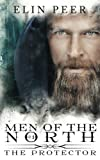 The Protector (Men of the North #1) (Volume 1)