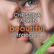 Beautiful Stranger (Beautiful Bastard 2) Audiobook by Christina Lauren Narrated by Chiara Francese, Luca Sbaragli