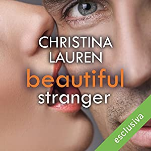 Beautiful Stranger (Beautiful Bastard 2) Hörbuch