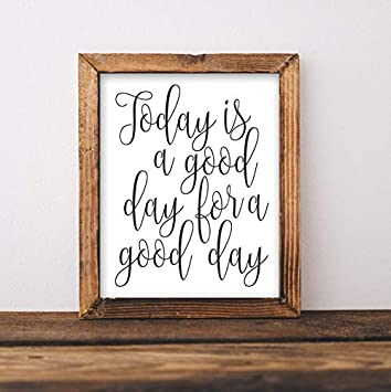 image relating to Today is a Good Day for a Good Day Printable named : Xmas Framed Signal Motivational Wall Artwork