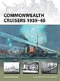 Commonwealth Cruisers 1939-45 (New Vanguard)