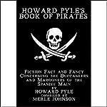 Howard Pyle's Book of Pirates | Howard Pyle,Merle Johnson