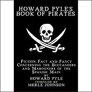 Howard Pyle's Book of Pirates Audiobook