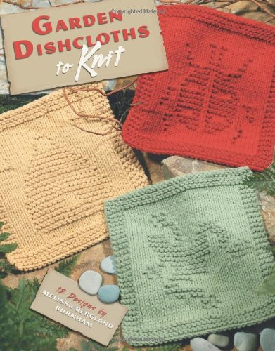 Garden Dishcloths to Knit  (Leisure Arts #3934)