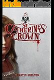 St. Catherine's Crown