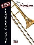 #2: Basic Fingering Chart For Trombone - Revised Edition