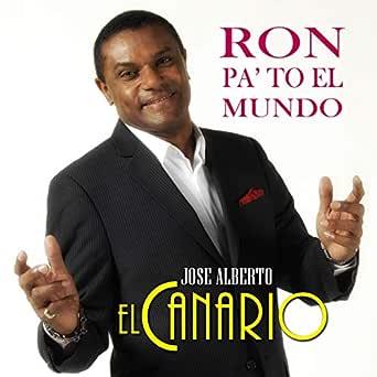 Ron Pa to el Mundo de Jose Alberto El Canario en Amazon ...