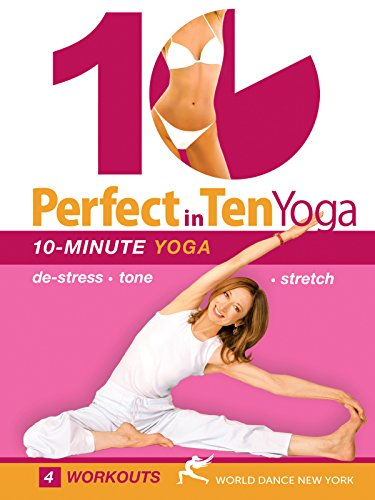 Perfect in 10: Yoga with Susan Grant - 10-minute daily workouts for weight loss & toning