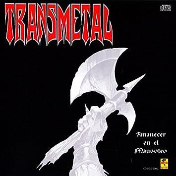 transmetal enviado del infierno