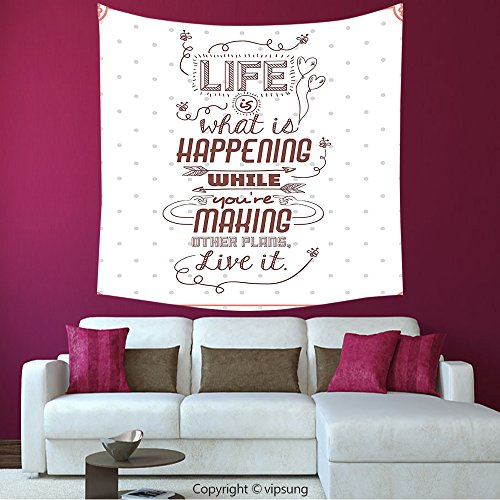 House Decor Square Tapestry-Quotes Decor Collection Life Is What Is Happening While Youre Making Other Plans. Live It Attitude _Wall Hanging For Bedroom Living Room (Halloween Happenings In Boston)