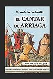 img - for EL CANTAR DE ARRIAGA: Edici n revisada 2018 (Spanish Edition) book / textbook / text book