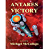 ANTARES VICTORY (The Antares Series Book 3)