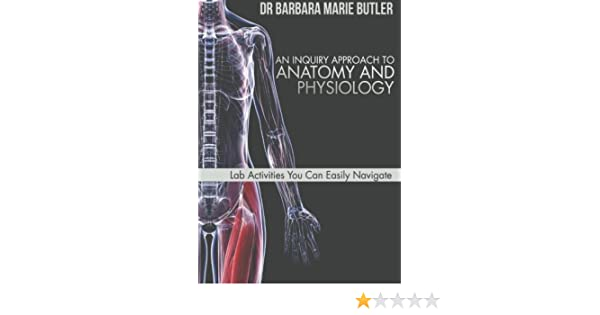 Amazon.com: An Inquiry Approach to Anatomy and Physiology: Lab ...