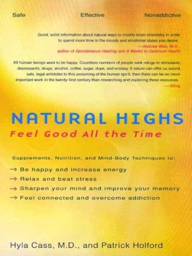 Natural Highs: Feel Good All the Time