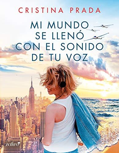 Mi mundo se llenó con el sonido de tu voz (volumen independiente) por Cristina Prada