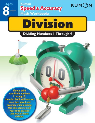 Speed & Accuracy: Dividing Numbers 1-9 (Kumon Speed & Accuracy Workbooks) (Speed & Accuracy Math Workbooks)