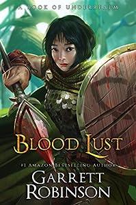 Blood Lust by Garrett Robinson ebook deal