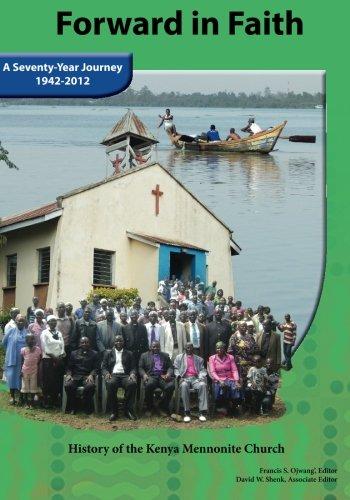 Forward in Faith: History of the Kenya Mennonite Church