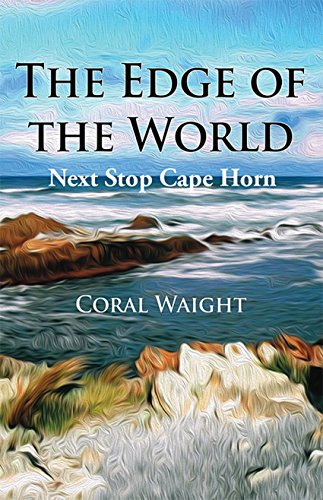 Horn Coral (The Edge of the World: Next Stop Cape Horn (Planning to the Nth Book 1))