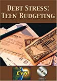 Debt Stress: Teen Budgeting DVD
