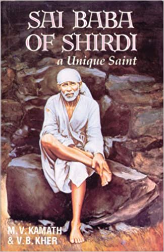 Sai Baba of Shirdi: A Unique Saint: Amazon co uk: M V