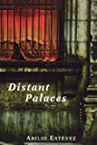 Distant Palaces, Abilio Estevez, 1611451434