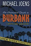 img - for An Animated Death in Burbank: A Detective Sandra Cameron Mystery (Detective Sandra Cameron Mysteries) book / textbook / text book