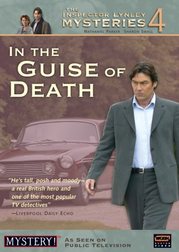 The Inspector Lynley Mysteries, Vol. 4: In the Guise of Death