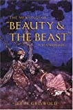"The Meanings of ""Beauty and the Beast"": A Handbook"
