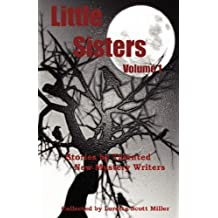 Little Sisters, Volume 1 by Loretta Scott Miller (2007-11-15)