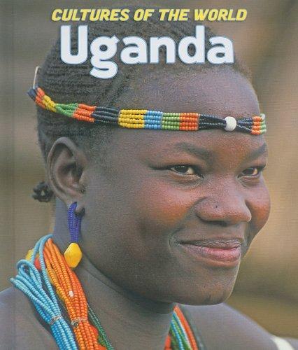 Uganda (Cultures of the World) pdf epub