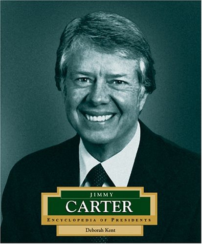 Jimmy Carter: America's 39th President (Encyclopedia of Presidents. Second Series) (39th President Of The United States Of America)