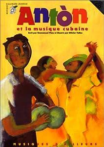 """Afficher """"Antòn et la musique cubaine"""""""